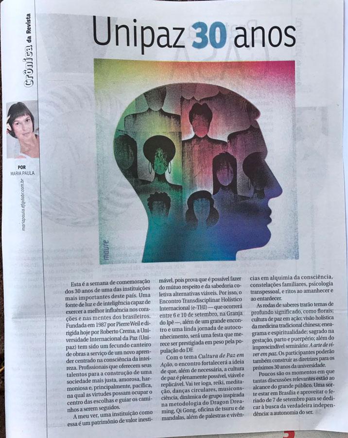 Unipaz 30 Anos Texto publicado no dia 3 de setembro de 2017, na Revista do Correio Brasiliense, na Coluna da Maria Paula
