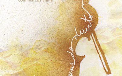 Lançamento do livro Mensagens do deserto Com Poemas de Roberto Crema