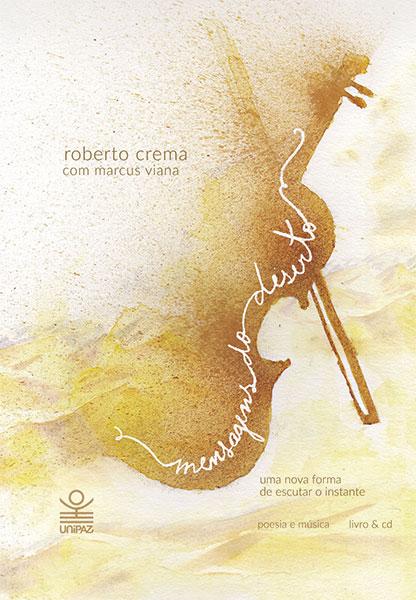 Nova edição do livro Mensagens do deserto Com Poemas de Roberto Crema