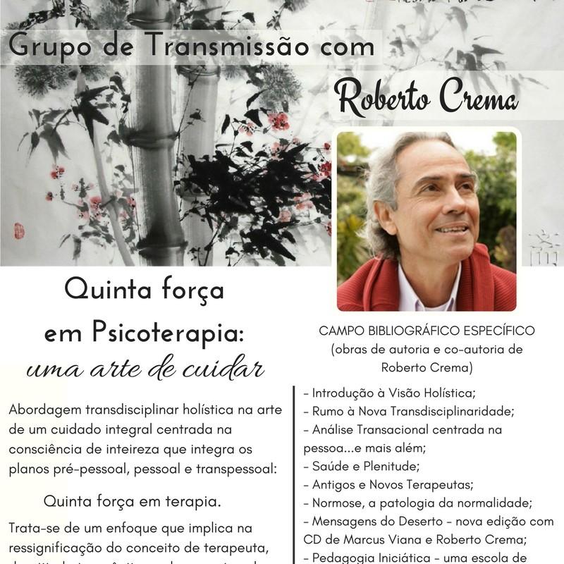 Grupo de Transmissão com Roberto Crema Quinta força em Psicoterapia - uma arte de cuidar